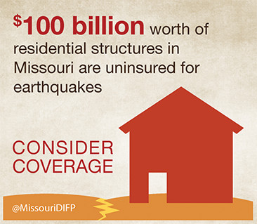 outline of a house with the words $100 billion worth of residential structures in Missouri are uninsured for earthquakes.  Consider Coverage.