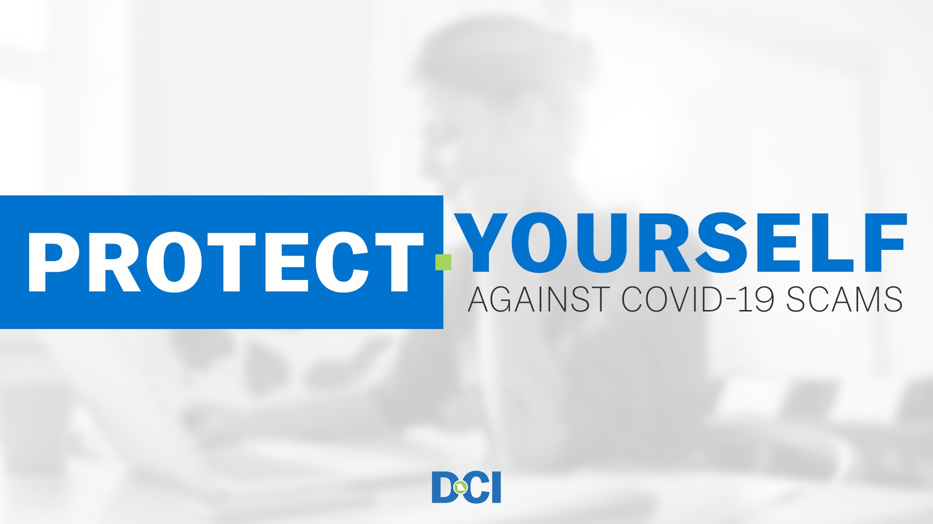 Protect Yourself against COVID-19 Scams