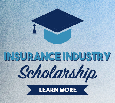 Insurance Industry Scholarship Learn More